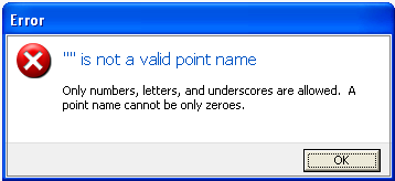 "Error """" is not a valid point name."